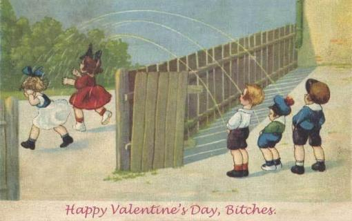 happy_valentines_day_bitches
